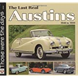 The Last Real Austins: 1946 TO 1959by Colin Peck