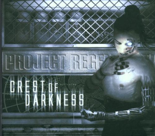 Project Regeneration by Crest of Darkness