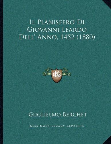Il Planisfero Di Giovanni Leardo Dell' Anno, 1452 (1880)