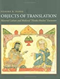 "Objects of Translation: Material Culture and Medieval ""Hindu-Muslim"" Encounter"