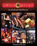 Dinosaur Bar-B-Que: An American Roadh...
