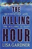 Lisa Gardner The Killing Hour