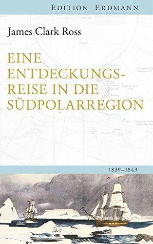eine-entdeckungsreise-in-die-sudpolarregion-1839-1843-edition-erdmann