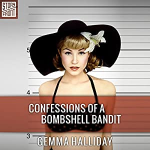 Confessions of a Bombshell Bandit Audiobook