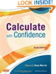 Calculate with Confidence, 6e (Morris...