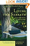 Living the Sabbath: Discovering the R...