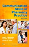 img - for Communication Skills in Pharmacy Practice: A Practical Guide for Students and Practitioners book / textbook / text book