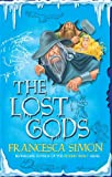 Francesca Simon The Lost Gods (Sleeping Army 2)