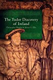 img - for The Tudor Discovery of Ireland book / textbook / text book
