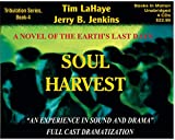 img - for Soul Harvest (Left Behind Dramatized series in Full Cast) (Book #4) [CD] by Tim LaHaye & Jerry B. Jenkins book / textbook / text book