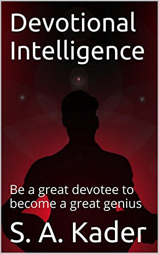 Devotional Intelligence: Be a great devotee to become a great genius PDF