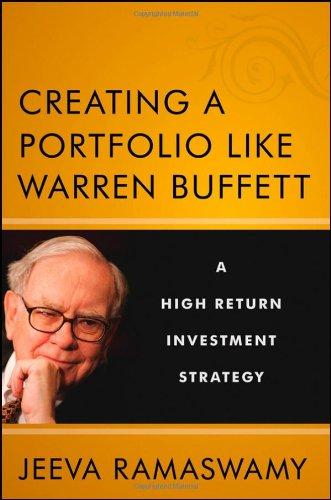 Creating A Portfolio Like Warren Buffett: A High Return Investment Strategy