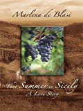 That Summer in Sicily: A Love Story (Thorndike Nonfiction) (1410409902) by De Blasi, Marlena