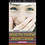 What My Mother Doesn't Know | Sonya Sones