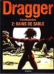 DRAGGER T2 BAINS DE SABLE