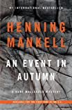 An Event in Autumn: A Kurt Wallander Mystery (Vintage Crime/Black Lizard Original)