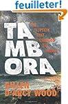 Tambora - The Eruption That Changed t...
