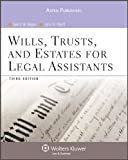 Wills, Trusts, and Estates for Legal Assistants, Third Edition