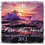 Pure Bliss Vocals - The Best Of Vocal Trance 2012