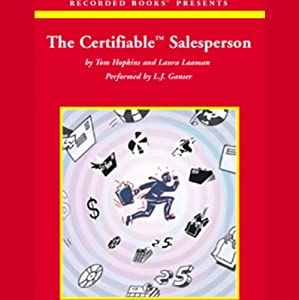 The Certifiable Salesperson | [Tom Hopkins, Laura Laaman]