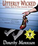Utterly Wicked: Curses, Hexes & Other...