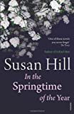 Susan Hill In the Springtime of the Year