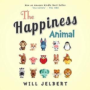 The Happiness Animal Audiobook