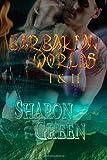 Barbarian Worlds I & II