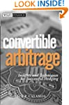 Convertible Arbitrage: Insights and T...