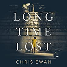Long Time Lost Audiobook by Chris Ewan Narrated by Mike Rogers