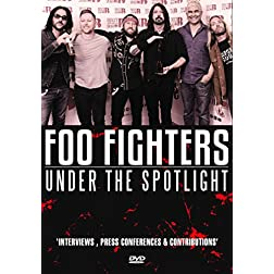Foo Fighters - Under The Spotlight