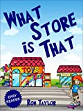 What Store is That? (Pre-School Books for Early Readers)