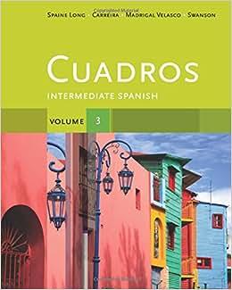 Cuadros Student Text, Volume 3 of 4: Intermediate Spanish (World
