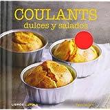 Coulants dulces y salados (Cocina)