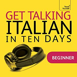 Get Talking Italian in Ten Days | [Maria Guarnieri, Federica Sturani]
