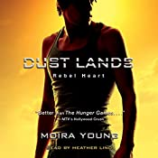 Rebel Heart: Dust Lands, Book 2 | Moira Young