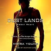 Rebel Heart: Dust Lands, Book 2 | Moira Young