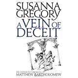 A Vein of Deceit (Matthew Bartholomew Chronicles) ~ Susanna Gregory