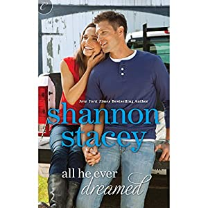 All He Ever Dreamed | [Shannon Stacey]