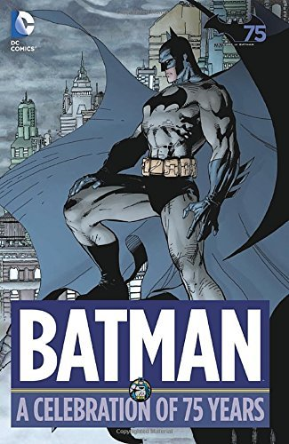 Batman A Celebration of 75 Years HC by Various (Artist, Author) (31-Jul-2014) Hardcover