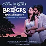 The Bridges of Madison County (Original Broadway Cast Recording) [+digital booklet]