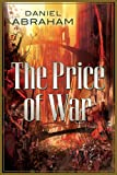The Price of War: The Second Half of the Long Price Quartet: An Autumn War and the Price of Spring Daniel Abraham