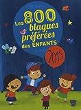 """Afficher """"Les 800 blagues préférées des enfants"""""""