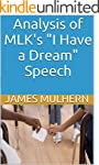 """Analysis of MLK's """"I Have a Dream"""" Sp..."""