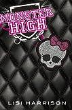 Monster High: 1 (Spanish Edition)