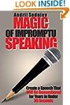Magic of Impromptu Speaking: Create a...