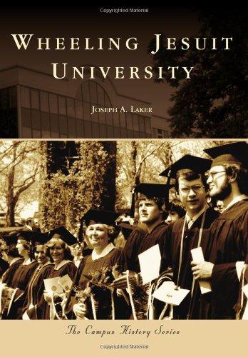 Wheeling Jesuit University (Campus History), Joseph A. Laker