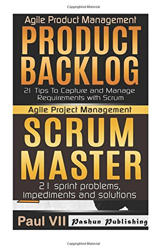 agile-product-management-product-backlog-21-tips-scrum-master-21-sprint-problems-impediments-and-sol