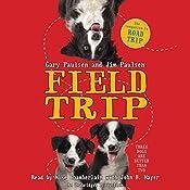 Field Trip | Gary Paulsen, Jim Paulsen