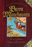 The Adventures of Baron Munchausen: The Illustrated Novel by Terry Gilliam